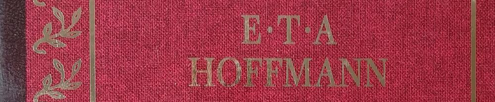 E. T. A. Hoffmann: Die Elexiere des Teufels